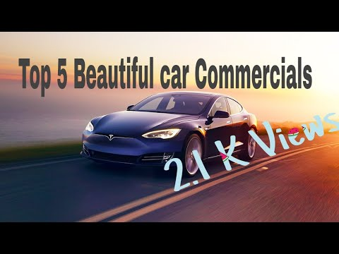 Top 5 Beautiful car Commercials  2017 || you must See